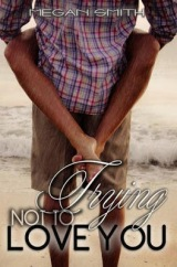 Review+Giveaway- Trying Not to Love You