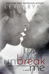 Review, Interview and Giveaway: Unbreak Me