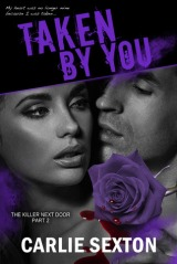 Interview, Review, Giveaway: Taken By You by Carlie Sexton