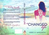Cover Reveal: A Changed Life