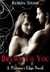 Book Blitz: Drawn To You by Robin Shaw