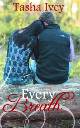Cover Reveal: Every Breath by Tasha Ivey